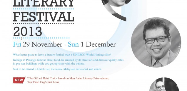 George Town Literary Festival 2013, curated by Bernice Chauly