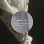 Onkalo by Bernice Chauly reviewed by Jennifer Mackenzie
